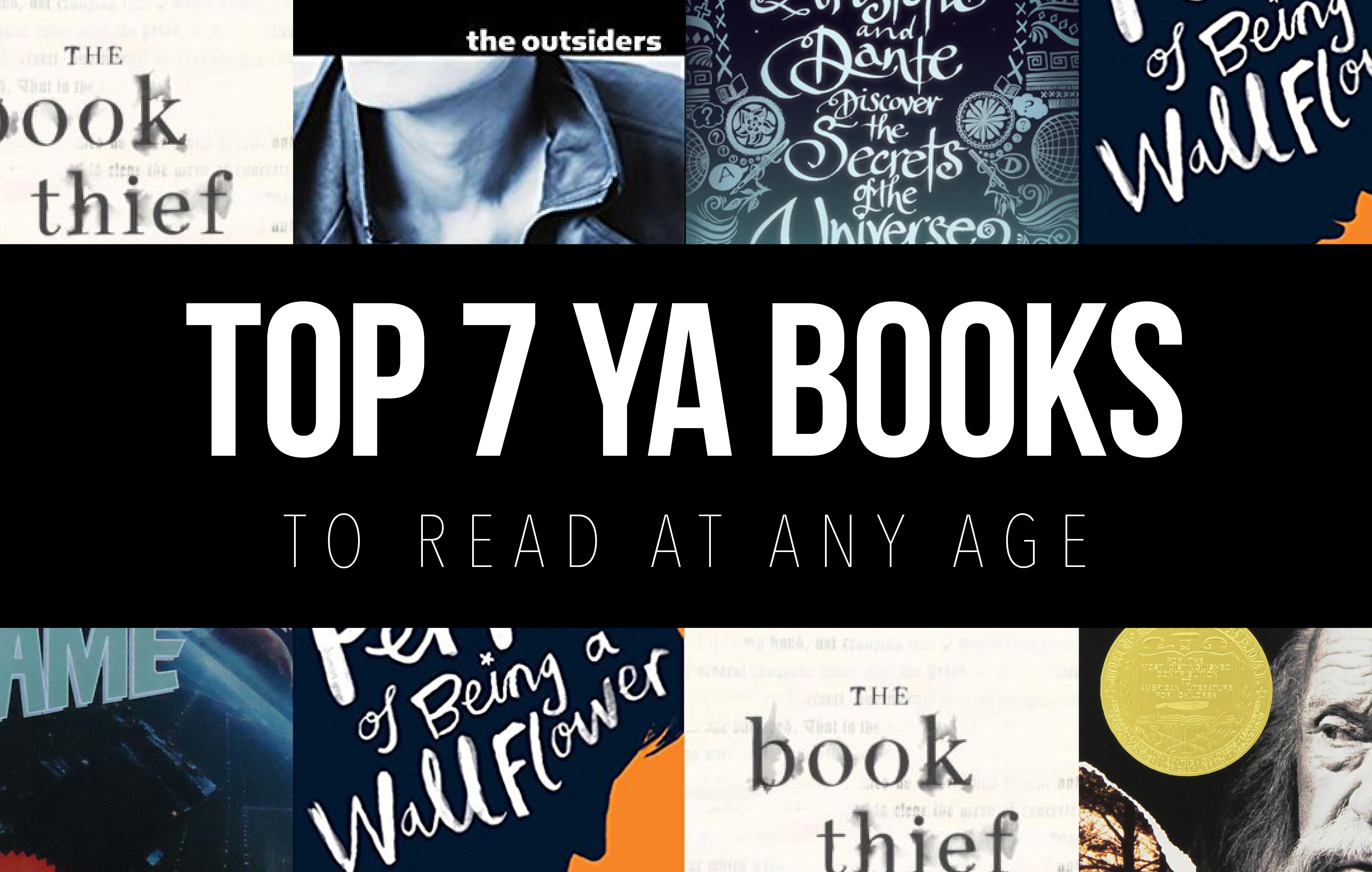 TOP 7 YA BOOKS TO READ AT ANY AGE