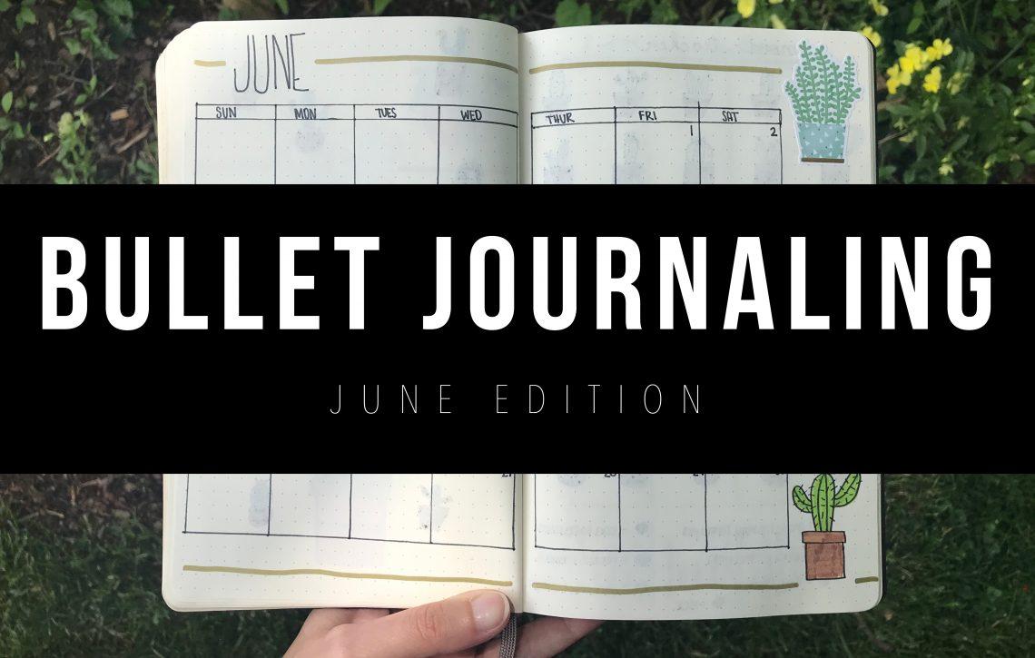 JUNE BULLET JOURNAL SET UP