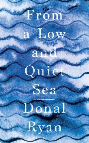 From a Low and Quiet Sea Man Booker Prize