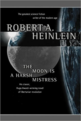 The Moon is a Harsh Mistress Science Fiction Book