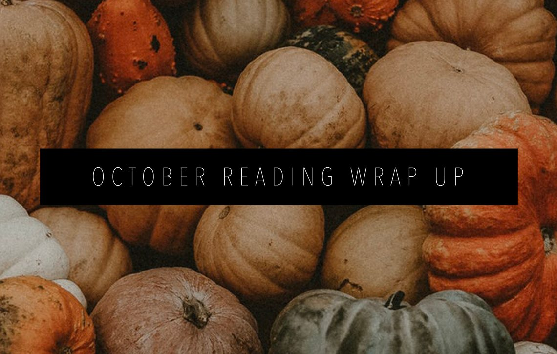 OCTOBER READING WRAP UP Featured Image