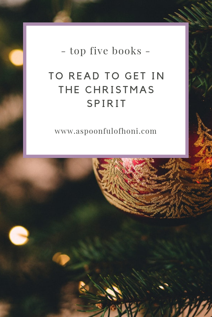 TOP 5 BOOKS TO READ TO GET IN THE CHRISTMAS SPIRIT PINTEREST GRAPHIC
