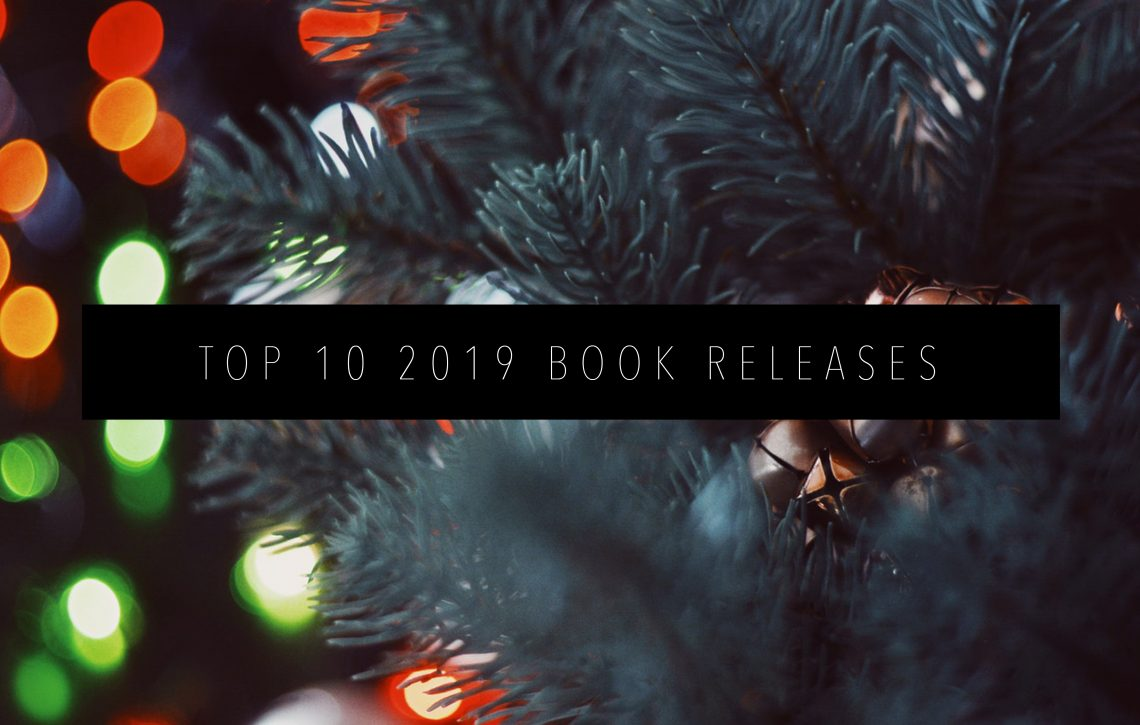 TOP TEN 2019 BOOK RELEASES FEATURED IMAGE