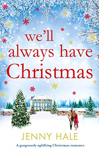 We'll Always Have Christmas books to read to get in the christmas spirit