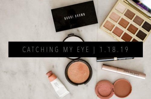 CATCHING MY EYE 1.18.19 FEATURED IMAGE