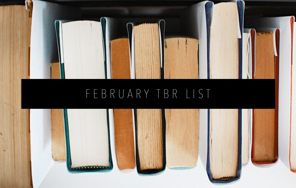FEBRUARY TBR LIST FEATURED IMAGE