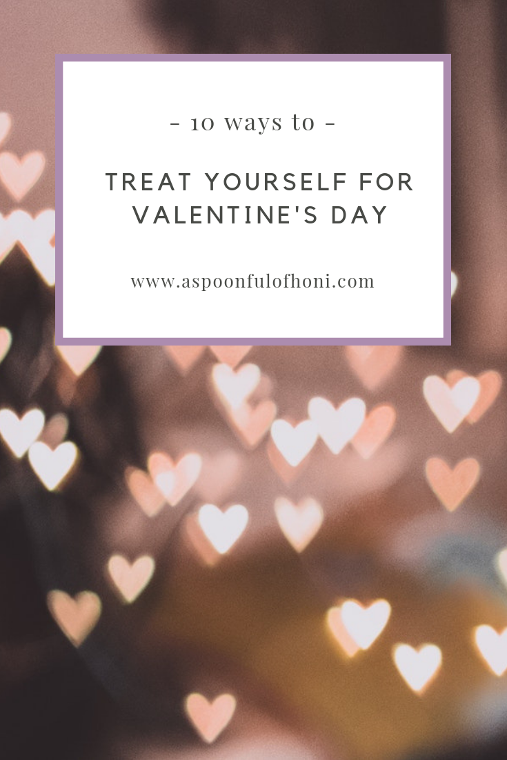 10 ways to treat yourself for valentine's day pinterest graphic