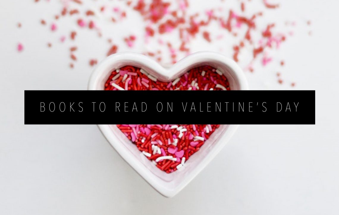 BOOKS TO READ ON VALENTINE'S DAY FEATURED IMAGE