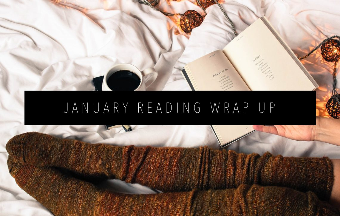 JANUARY READING WRAP UP FEATURED IMAGE