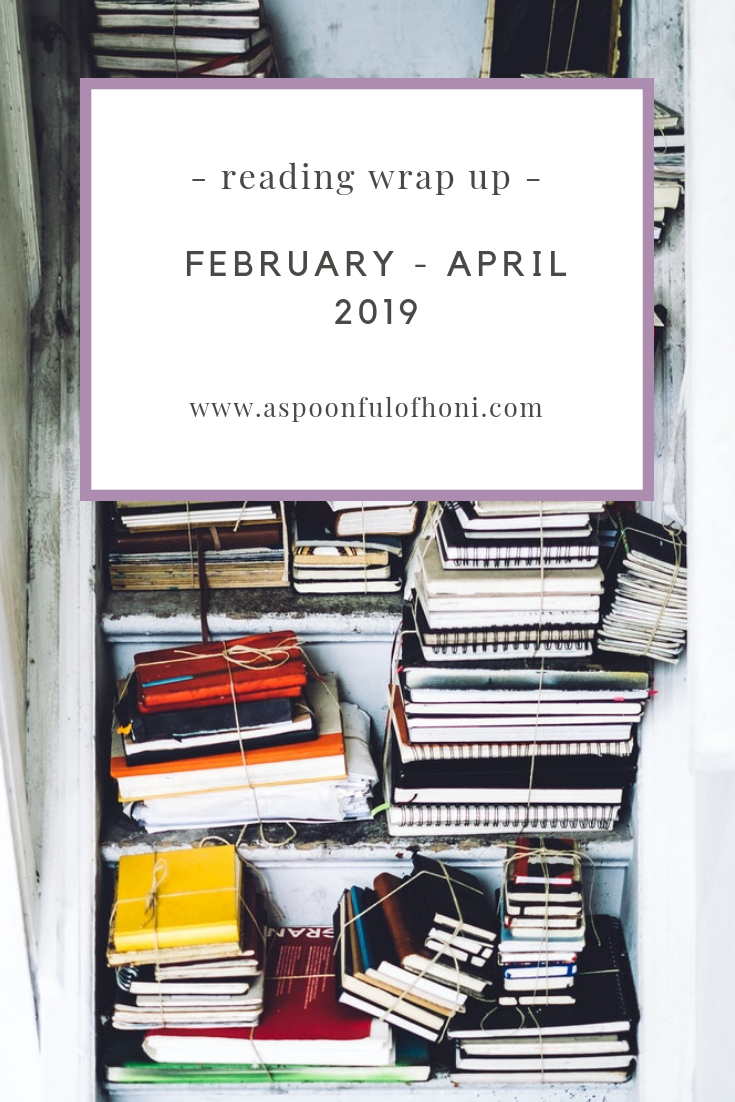 February to April Reading Wrap Up