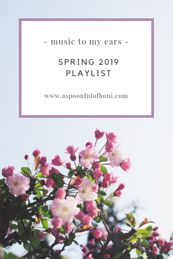 SPRING 2019 PLAYLIST PINTEREST GRAPHIC