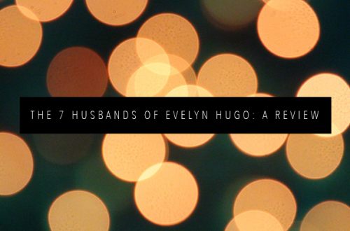 THE 7 HUSBANDS OF EVELYN HUGO BOOK REVIEW FEATURED IMAGE