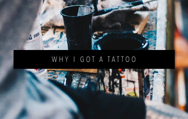 WHY I GOT A TATTOO FEATURED IMAGE
