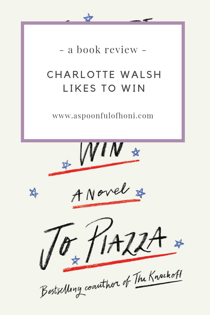 Charlotte Walsh Likes to Win Book Review Pinterest Graphic