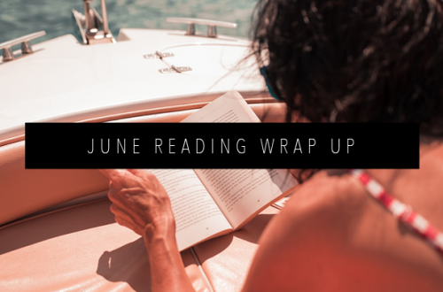 JUNE READING WRAP UP FEATURED IMAGE