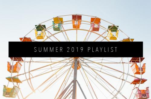 SUMMER 2019 PLAYLIST FEATURED IMAGE