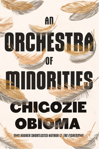 An Orchestra of Minorities Booker Prize Long List