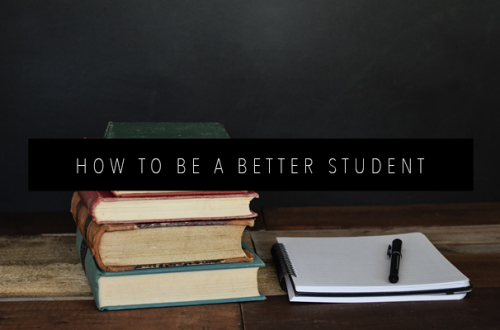 HOW TO BE A BETTER STUDENT FEATURED IMAGE
