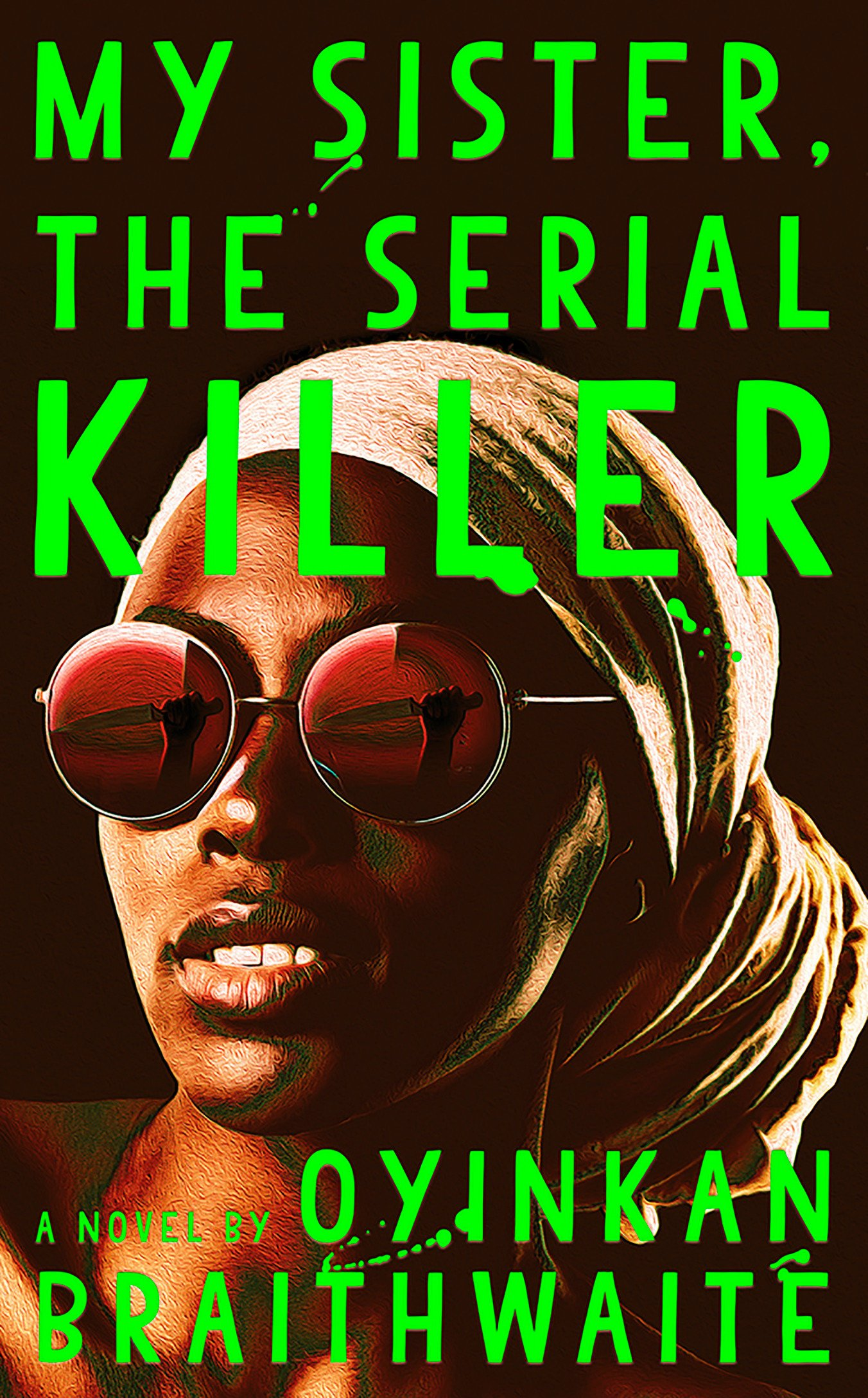 My Sister the Serial Killer Man Booker Prize Long List