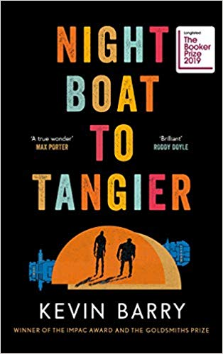 Night Boat to Tangier Man Booker Long List