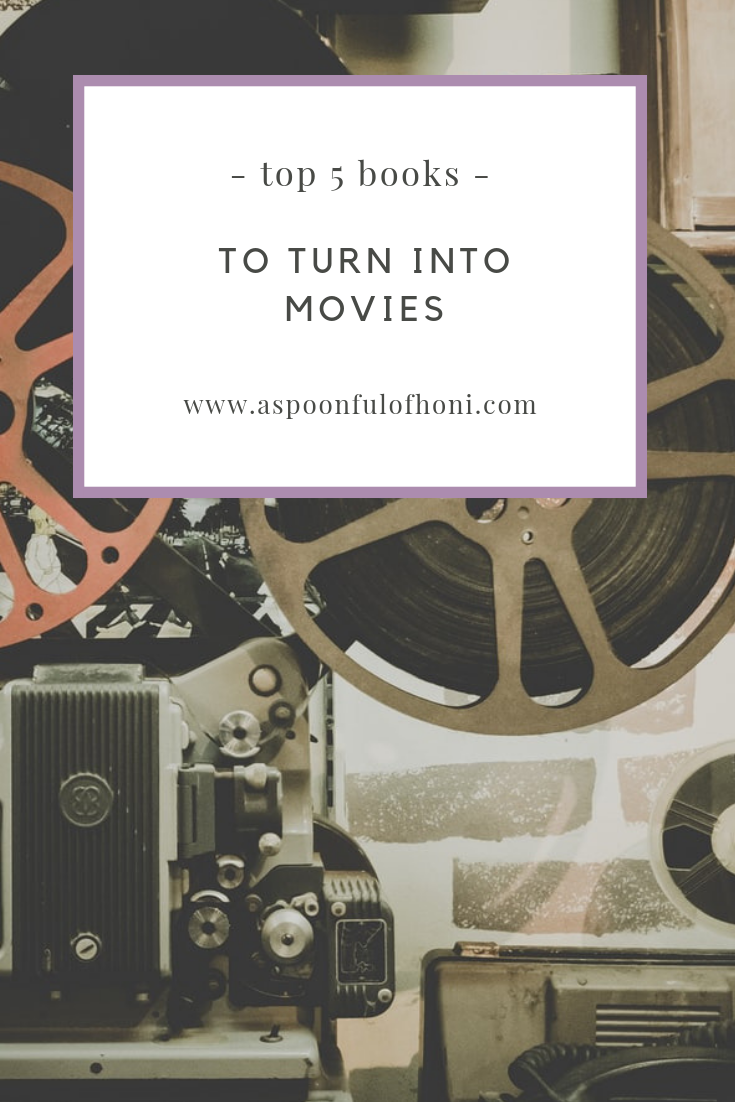 top 5 books to turn into movies pinterest graphic