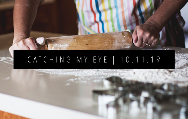 CATCHING MY EYE 10.11.19 FEATURED IMAGE