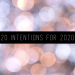 20 Intentions for 2020
