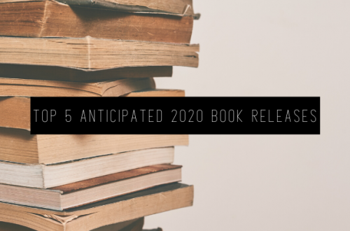 TOP 5 ANTICIPATED 2020 BOOK RELEASES