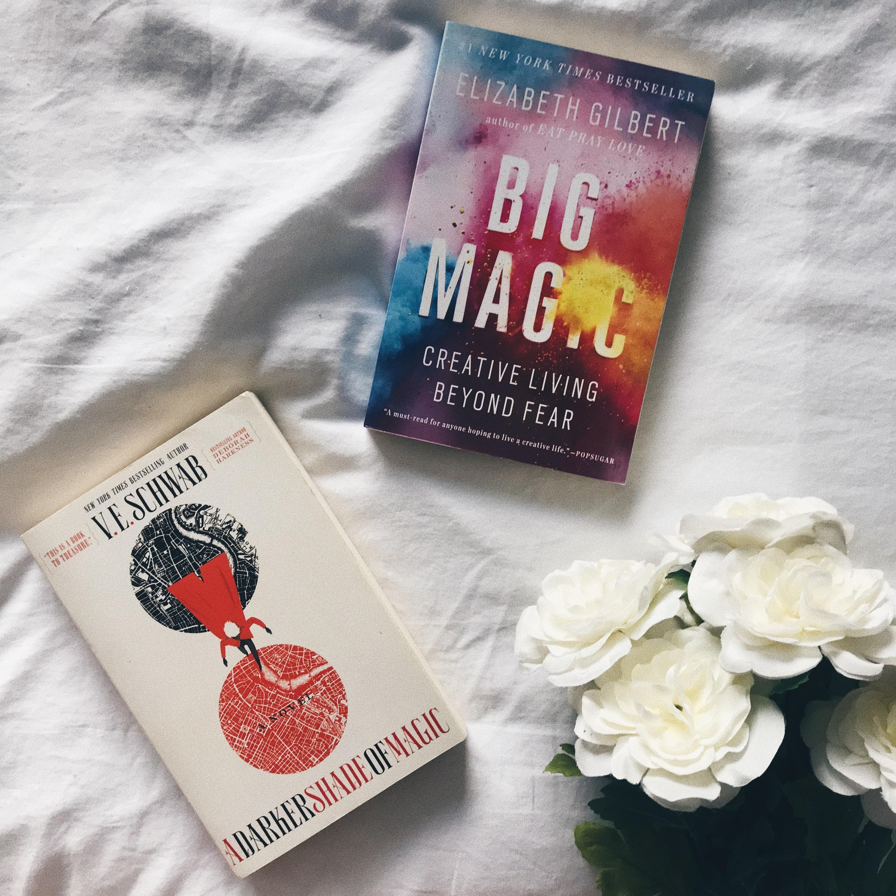 Darker Shade of Magic and Big Magic